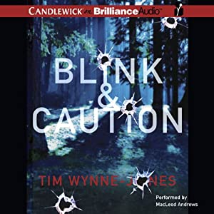 Blink & Caution | [Tim Wynne-Jones]