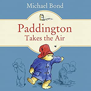 Paddington Takes the Air Audiobook