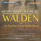 Walden and On the Duty of Civil Disobedience Hörbuch von Henry David Thoreau Gesprochen von: Robert Bethune