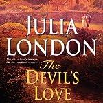 The Devil's Love   Julia London