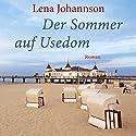 Der Sommer auf Usedom Hörbuch von Lena Johannson Gesprochen von: Nadine Heidenreich
