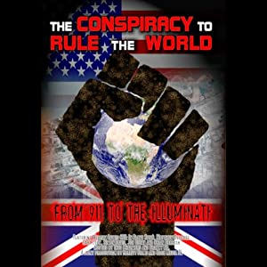 The Conspiracy to Rule the World Audiobook