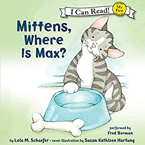 Mittens, Where Is Max? Audiobook