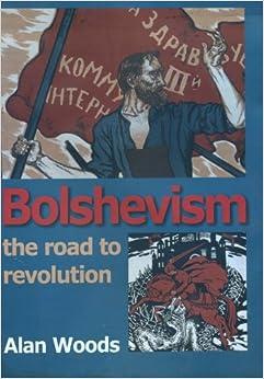 A history of the bolshevik revolution