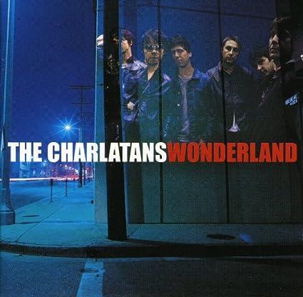 Charlatans U.K. - Wonderland