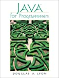 Java for Programmers (0130478695) by Douglas Lyon