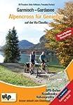Garmisch - Gardasee: Alpencross f�r G...