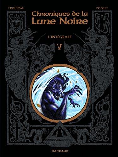 Chronique Lune Noire Intégrale Chroniques de la Lune Noire - Intégrale
