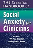 img - for The Essential Handbook of Social Anxiety for Clinicians book / textbook / text book