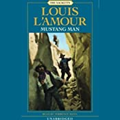 Mustang Man: The Sacketts, Book 13 | [Louis L'Amour]