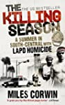 The Killing Season: A Summer in South...