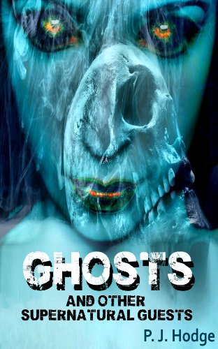 Ghosts and other supernatural guests (Freaky Folk Tales)