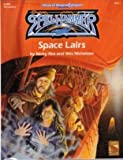 Space Lairs (Advanced Dungeons & Dragons/Spelljammer Accessory SJR8) (1560766093) by Rea, Nicky