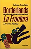 img - for By Gloria Anzaldua - Borderlands/La Frontera (New edition) (7/16/87) book / textbook / text book