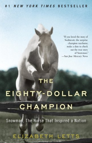 Download The Eighty-Dollar Champion: Snowman, The Horse That Inspired a Nation