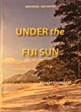 img - for Under the Fiji Sun book / textbook / text book