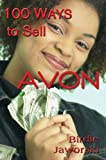 100 Ways to Sell Avon (English Edition)