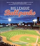 img - for Big League Ballparks: The Complete Illustrated History book / textbook / text book