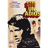 Sin Un Adios (Raphael) [DVD]