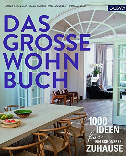 das-grosse-wohnbuch-1000-ideen-fur-ein-schoneres-zuhause