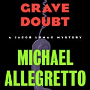 Grave Doubt: Jacob Lomax, Book 5 | Michael Allegretto