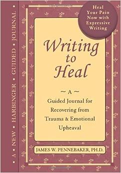 Writing to heal pennebaker