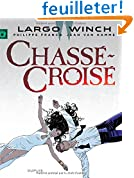 Largo Winch - tome 19 - Chass�-Crois�