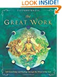 The Great Work: Self-Knowledge and He...