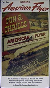 American Flyer: 60 Minutes of S Gauge Fun and Thrills on 4 Fabulous American Flyer Layouts