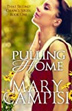 Pulling Home (That Second Chance) (Volume 1)