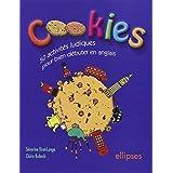 Cookies : 50 activit�s ludiques pour bien d�buter en anglaispar S�verine Viret-Lange