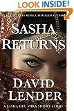 Sasha Returns (A Sasha Del Mira Thriller Book 2)