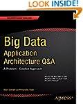 Big Data Application Architecture Q A...