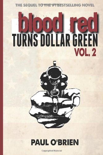 Blood Turns Dollar Green Volume