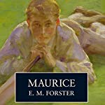 Maurice Audiobook by E.M. Forster Narrated by Peter Firth