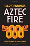 Aztec Fire (0765317036) by Jennings, Gary