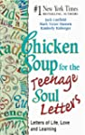 Chicken Soup for the Teenage Soul Let...