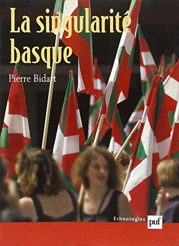 La singularité basque : Généalogie et usages