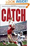 The Catch: One Play, Two Dynasties, a...