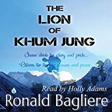 The Lion of Khum Jung Audiobook by Ronald Bagliere Narrated by Holly Adams
