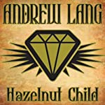 Hazelnut Child | Andrew Lang
