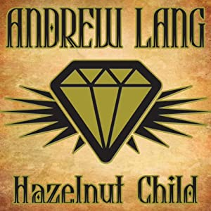 Hazelnut Child | [Andrew Lang]