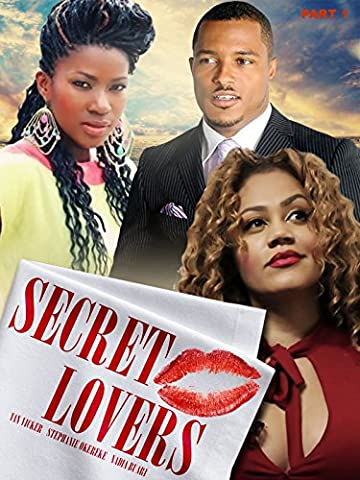 Secret Lovers part 1-Nollywood African Movie