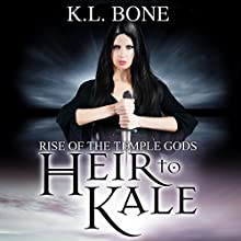 Heir to Kale: Rise of the Temple Gods, Book 1 Audiobook by K. L. Bone Narrated by Cassandra Nuss