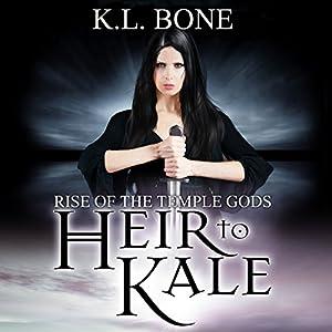 Heir to Kale Audiobook