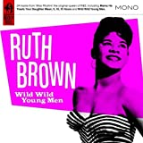 Wild Wild Young Menby Ruth Brown