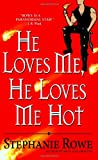 He Loves Me, He Loves Me Hot (Immortally Sexy, Book 3) (0446619019) by Rowe, Stephanie