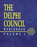 The Delphi Council: Worldbook Volume I (TORG Roleplaying Game Supplement, 20513) (0874313406) by Robert Maxwell