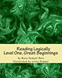 img - for Reading Logically Level One, Great Beginnings book / textbook / text book