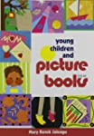 Young Children and Picture Books 2nd Ed.